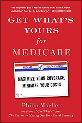 Get-Whats-Yours-For-Medicare-by-Philip-Moeller