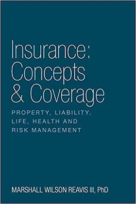 Insurance: Concepts & Coverage by Marshall Wilson Reavis III